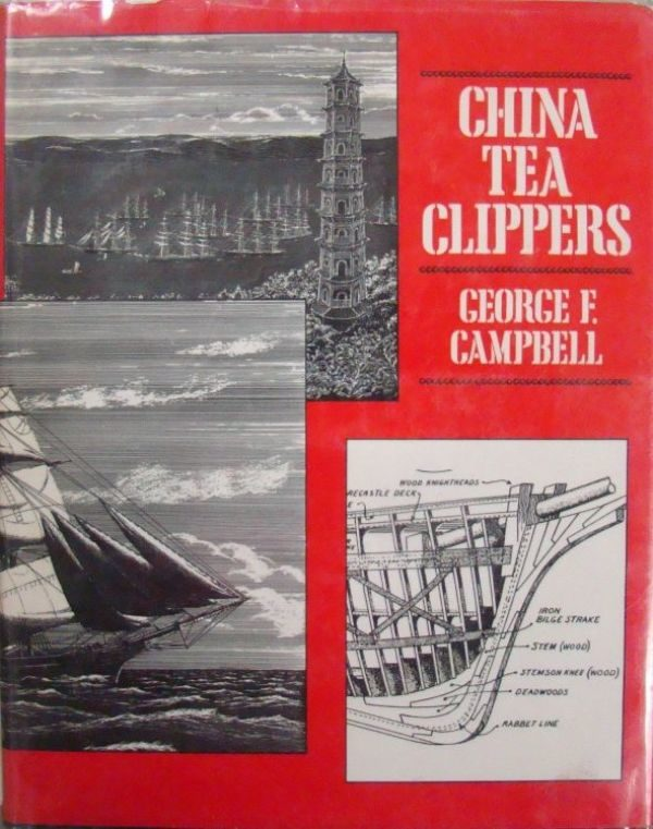 "книга о чайных клиперах, George F. Campbell ""China tea clippers"""